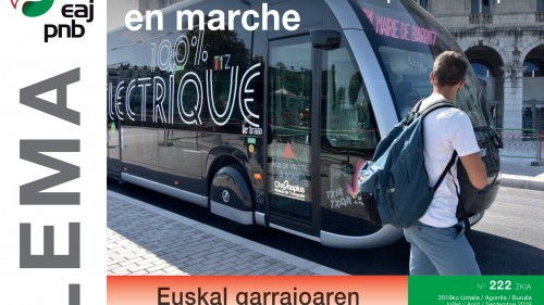 Lema 222 : La révolution du transport basque en marche